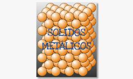 SOLIDOS METALICOS