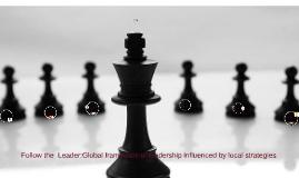 Follow the  Leader:Global framework of leadership influenced