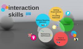 Interaction Skills