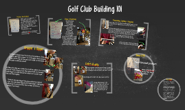 Golf Club Building 101