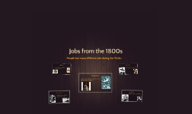 Jobs from the 1800s