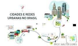 CIDADES E REDES URBANAS NO BRASIL