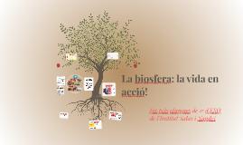 1B La biosfera: la vida en acció!