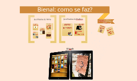 TCC Bienal: como se faz? Memória do Núcleo de Comunicação da 3ª Bienal da Bahia
