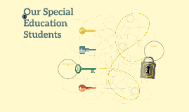 Our Special Education Students