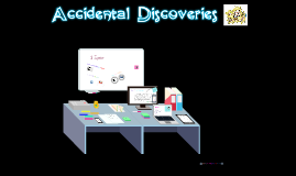 Copy of Accidental Discoveries