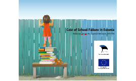 Costs of school failure in Estonia