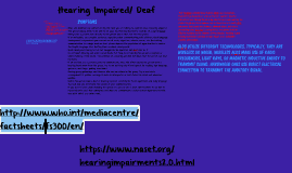 Hearing Impaired/ Deaf