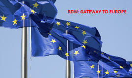 RDW: GATEWAY TO EUROPE part 2