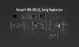 Period 4: 1450-1750 CE, Early Modern Era