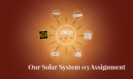 Our Solar System 03 Assignment