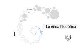 LA ETICA FILOSOFIA