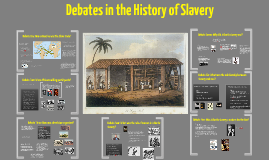 Atlantic History 6: Debates in the History of Atlantic Slavery