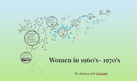 Copy of Women in 1960's- 1970's