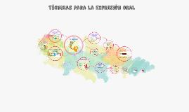 Técnicas para la expresión oral