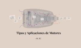 Copy of Tipos y aplicaciones de motores en AC