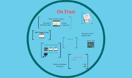 Copy of On Trust