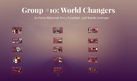 Group #10: World Changers