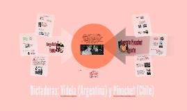 Dictaduras: Videla (Argentina) y Pinochet (Chile)