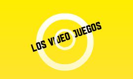 LOS VIDEO JUEGOS