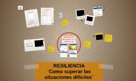 Resiliencia , Trabajo Colaborativo, Liderazgo