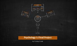 Psychology 1: Final Project