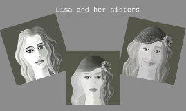 Lisa and her sisters
