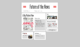 Future of the News Status Report