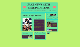 FAKE NEWS WITH REAL PROBLEMS
