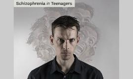 Schizophrenia in Teenagers