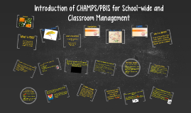 Introduction of CHAMPS/PBIS to Your Secondary Classroom