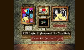 SDH English 11: Assignment 1B - Novel Study