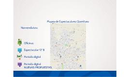 Copia de Mapeo de Espectaculares Querétaro