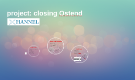 project: closing Ostend
