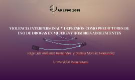 VIOLENCIA INTERPERSONAL Y DEPRESIÓN COMO PREDICTORES DE USO