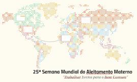 25ª Semana Mundial do Aleitamento Materno