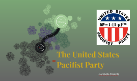 Copy of The United States Pacifist Party