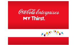 Coca-Cola Enterprises - My thirst