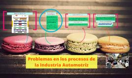 Problemas en los procesos de la industria Automotríz
