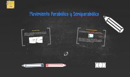 Movimiento Parabólico y Semiparabolico
