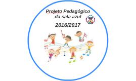 Copy of Projeto Pedagógico  da sala azul