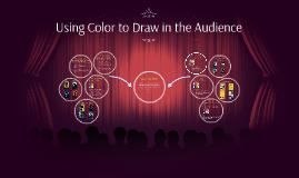 Using Color to Draw an Audience