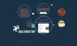 NASA HUNCH TRIP