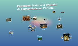 Copy of Património Material & Imaterial da Humanidade em Portugal