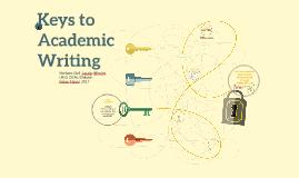 Keys to Academic Writing