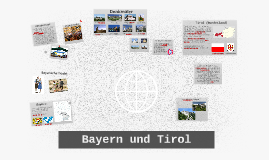 Bawaria und Tyrol