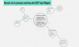 Horaris de la jornada contínua del CEIP Sant Miquel