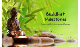 Buddhist Milestones