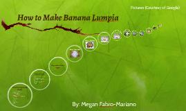 How to Make Banana Lumpia
