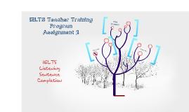 Copy of IETLS Listening Task Sentence Completion